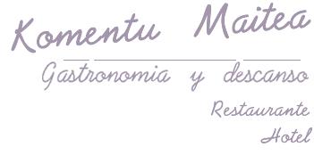 Restaurante Hotel Komentu Maitea - Enkarterri Encartaciones